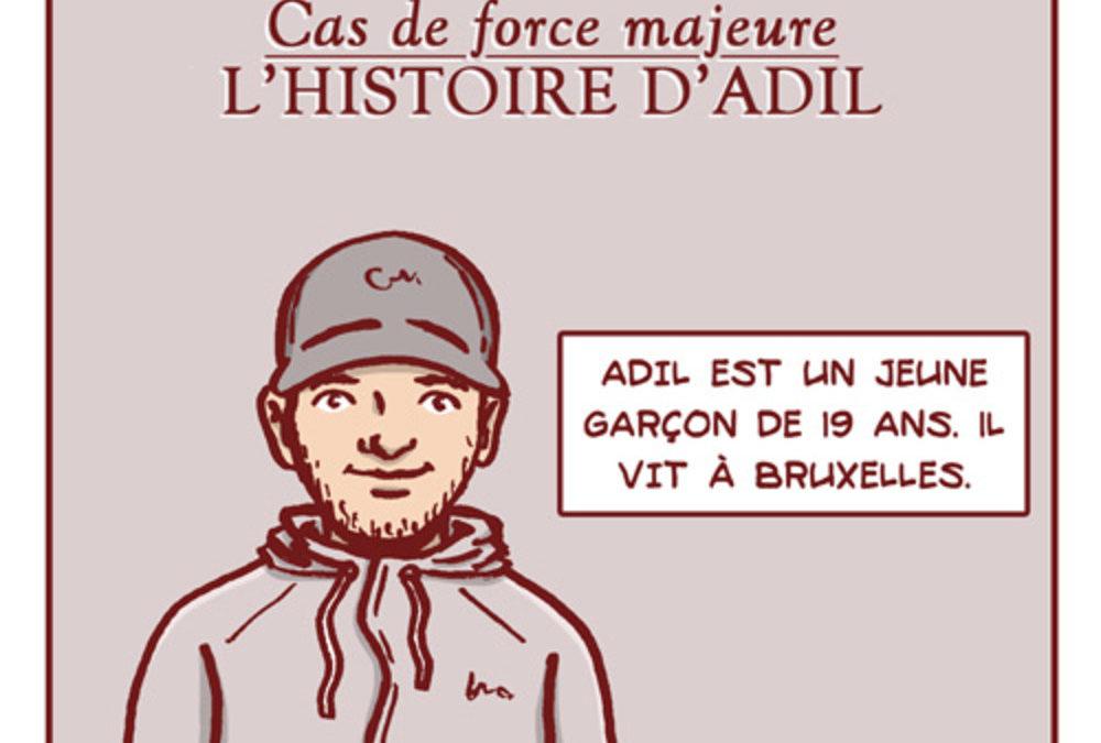 Cas de force majeure (par Remedium) – L'histoire d'Adil