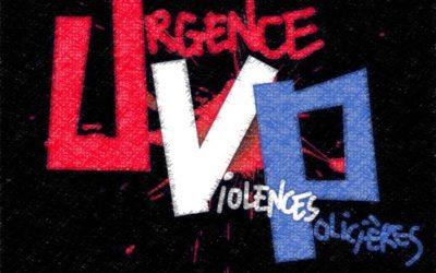 """UVP App – """"Urgence Violences Policières"""" : filmer la police peut sauver une vie"""