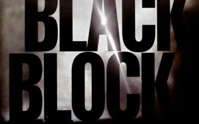 """Black Block"" – Un film de Carlo A. Bachschmidt"