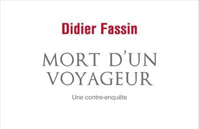 """Compte-rendu de lecture – """"Mort d'un voyageur"""" de Didier Fassin"""